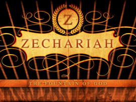 Zechariah Bible Study
