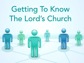 Getting To Know The Lords Church