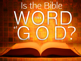 Is The Bible The Word of God