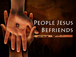 People Jesus Befriends